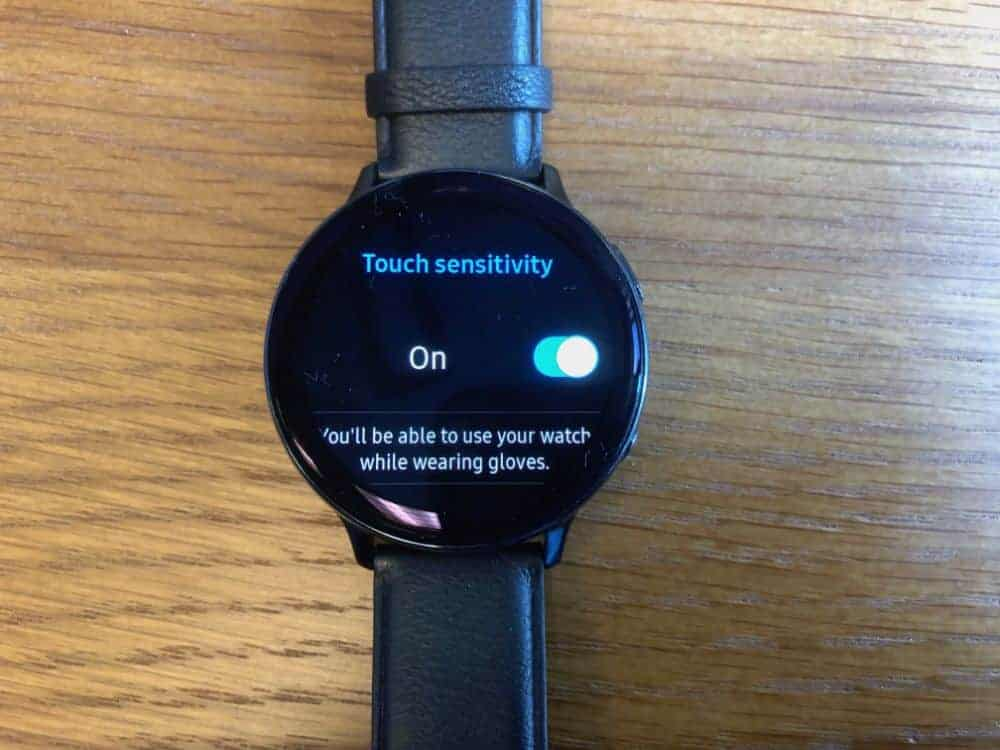 How to increase touch sensitivity so it works with gloves on the Samsung Galaxy Active2 Smartwatch