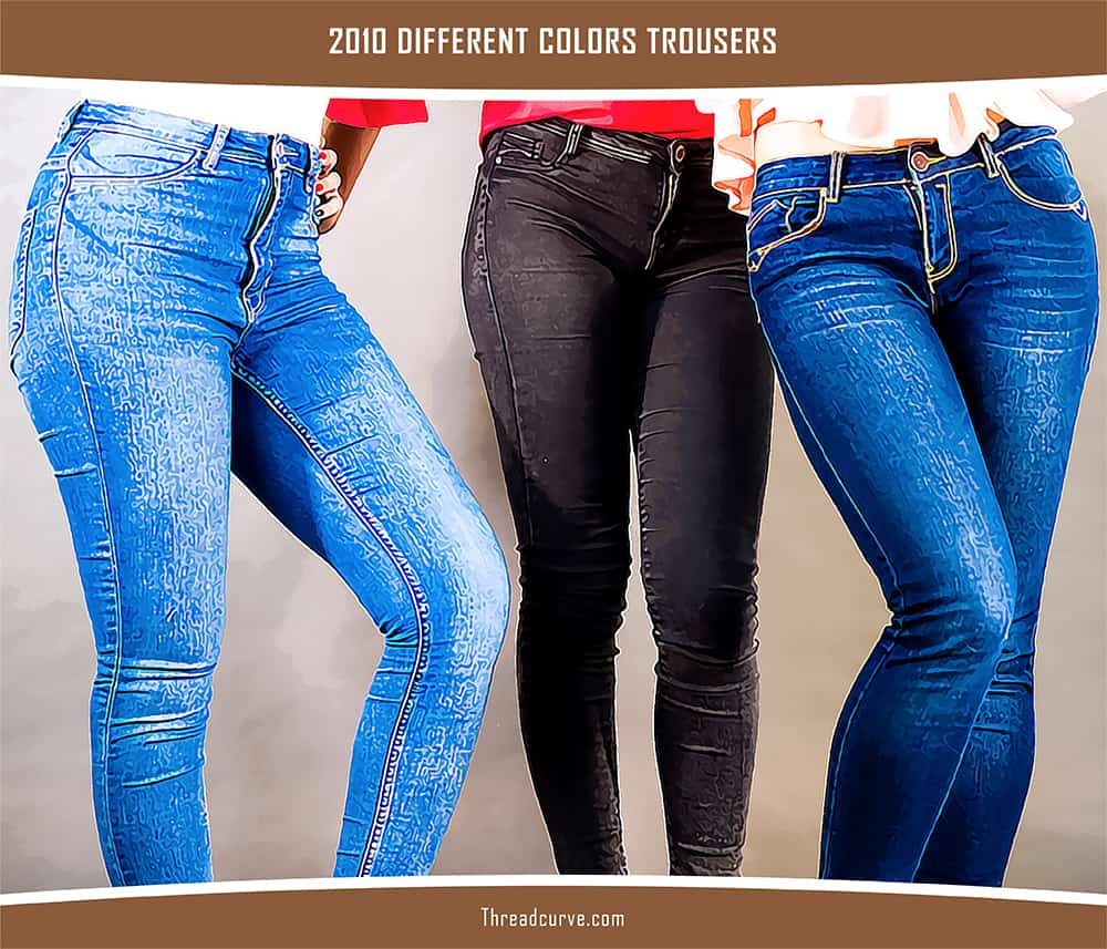 Jeans of different colors.